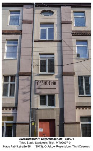 Tilsit (Советск), Haus Fabrikstraße 88