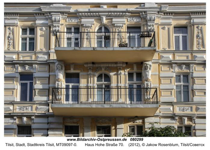 Tilsit (Советск),  Haus Hohe Straße 70