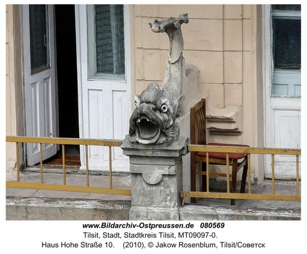 Tilsit (Советск), Haus Hohe Straße 10