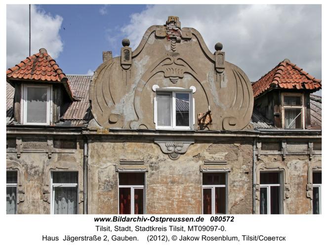 Tilsit (Советск), Haus  Jägerstraße 2, Gauben
