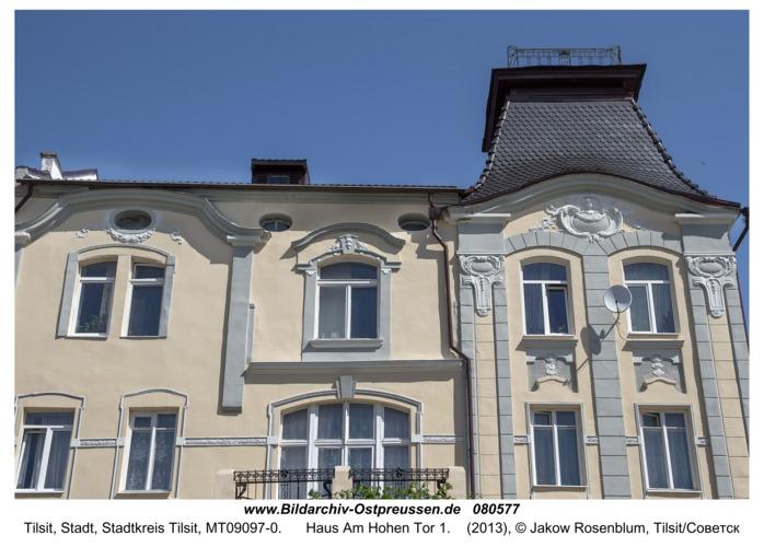 Tilsit (Советск), Haus Am Hohen Tor 1