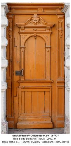 Tilsit (Советск), Haus  Hohe  Straße 70, Haustür