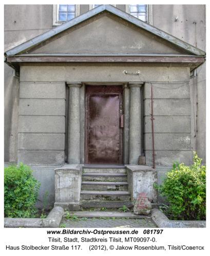 Tilsit (Советск), Haus Stolbecker Straße 117