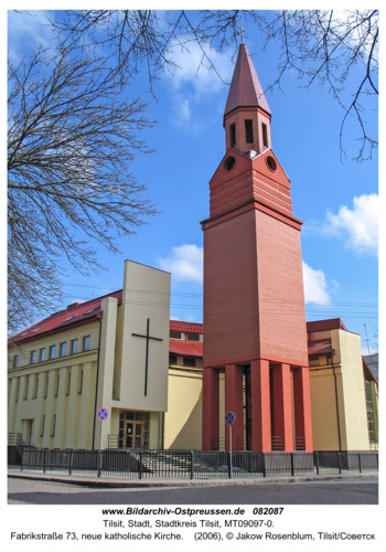 Tilsit (Советск), Fabrikstraße 73, neue katholische Kirche