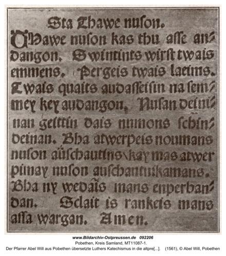 Pobethen, Der Pfarrer Abel Will aus Pobethen übersetzte Luthers Katechismus in die altpreußische Sprache (hier: Das Vaterunser)