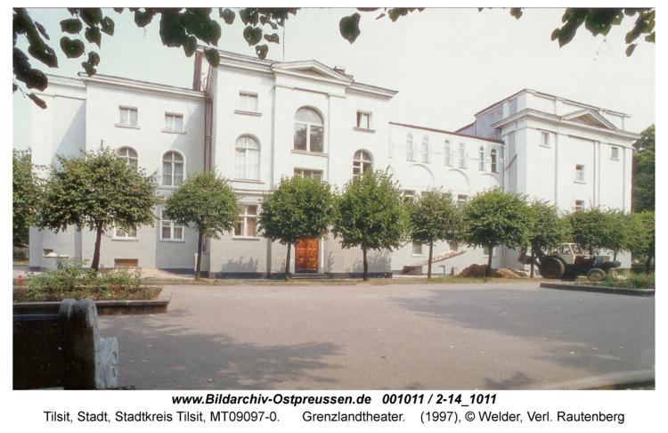 Tilsit, Grenzlandtheater