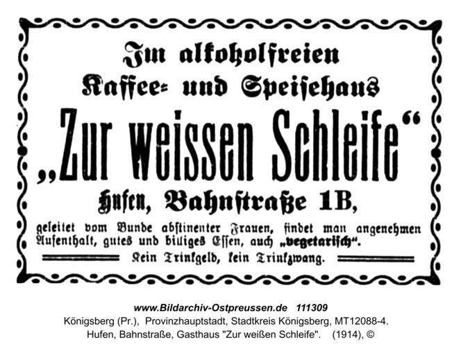 """Königsberg, Hufen, Bahnstraße, Gasthaus """"Zur weißen Schleife"""""""