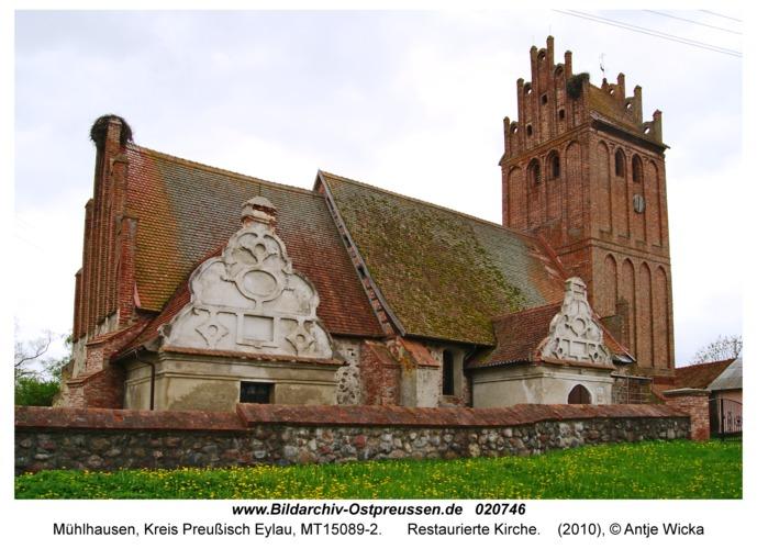 Mühlhausen Kr. Preußisch Eylau, Restaurierte Kirche