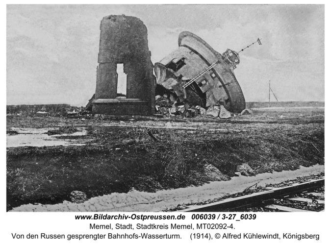 Memel, Von den Russen gesprengter Bahnhofs-Wasserturm