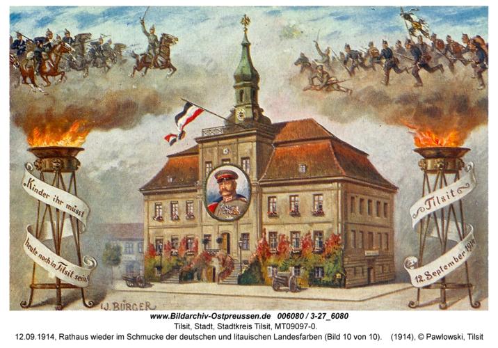 Tilsit, 12.09.1914, Rathaus wieder im Schmucke der deutschen und litauischen Landesfarben (Bild 10 von 10)