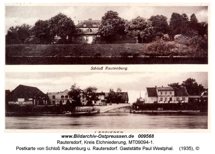 Postkarte von Schloß Rautenburg u. Rautersdorf. Gaststätte Paul Westphal
