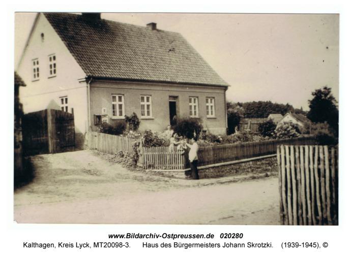 Kalthagen, Haus des Bürgermeisters Johann Skrotzki
