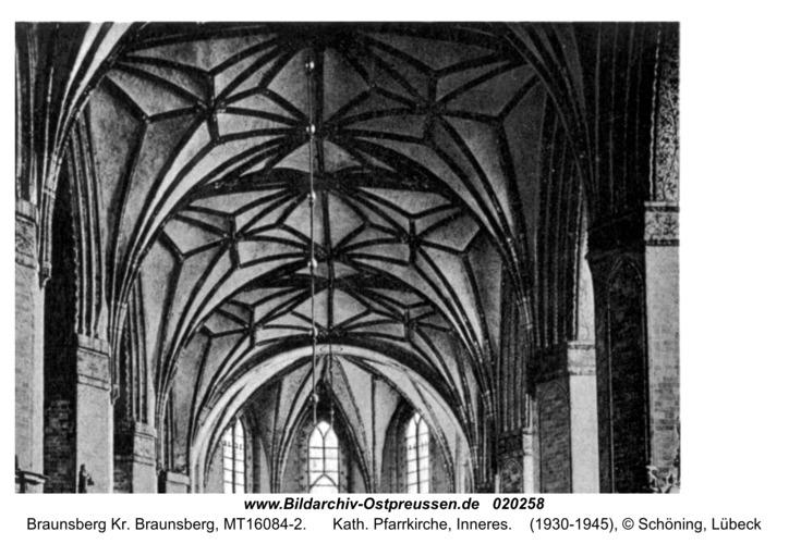 Braunsberg, Kath. Pfarrkirche, Inneres