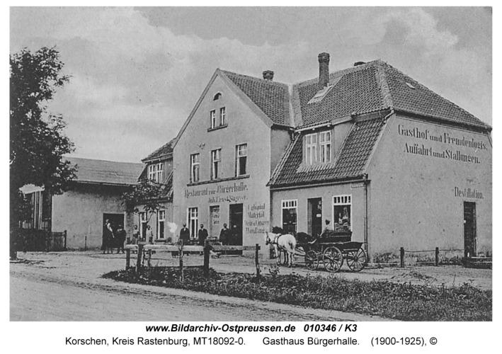 Korschen, Gasthaus Bürgerhalle