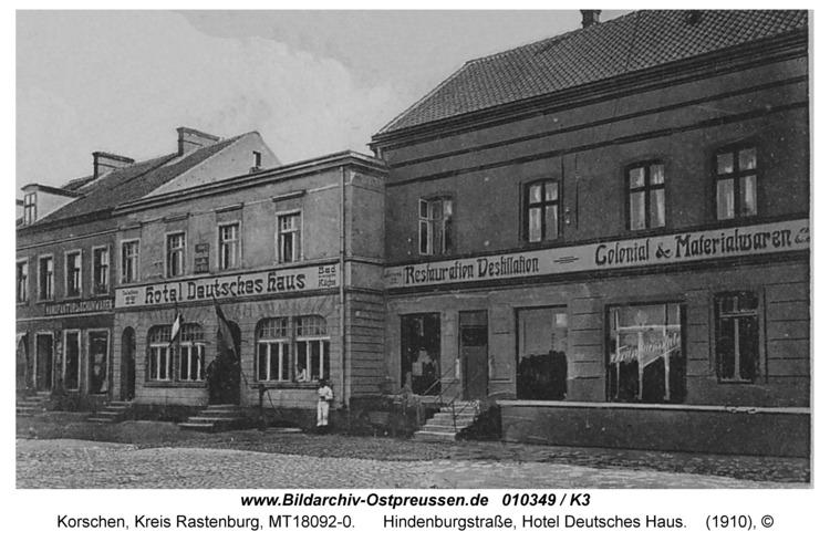 """Korschen, Hindenburgstraße, Hotel """"Deutsches Haus"""""""