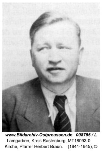 Lamgarben, Kirche, Pfarrer Herbert Braun