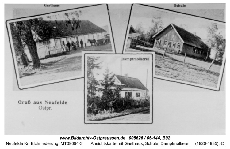 Neufelde, Ansichtskarte mit Gasthaus, Schule, Dampfmolkerei