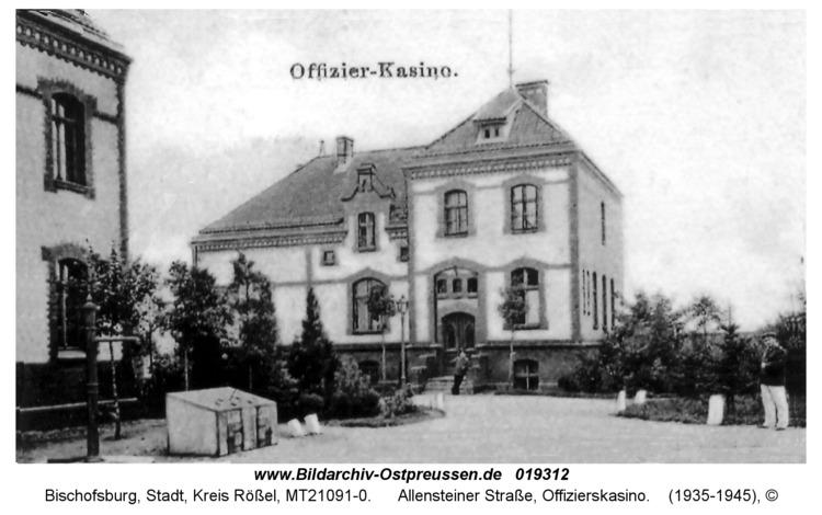 Bischofsburg, Allensteiner Straße, Offizierskasino