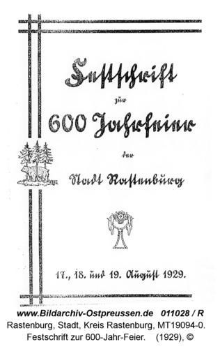 Rastenburg, Festschrift zur 600-Jahr-Feier
