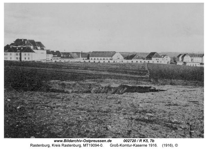 Rastenburg, Rosenthaler Weg, Groß-Komtur-Kaserne 1916