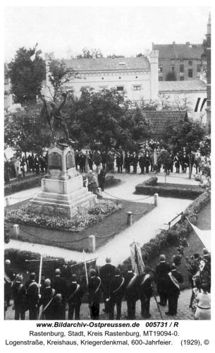 Rastenburg, Logenstraße, Kreishaus, Kriegerdenkmal, 600-Jahrfeier