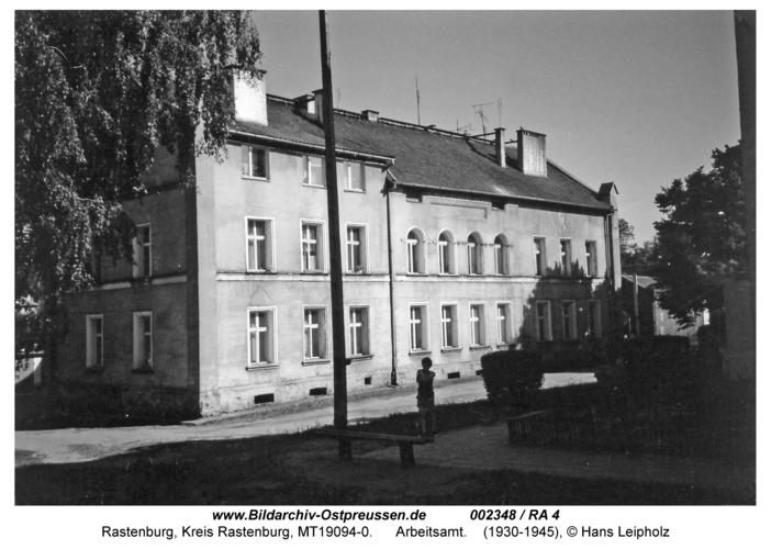 Rastenburg, Hintere Neustadt, Arbeitsamt