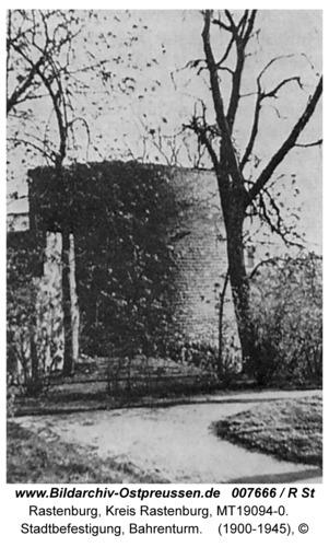 Rastenburg, Stadtbefestigung, Bahrenturm