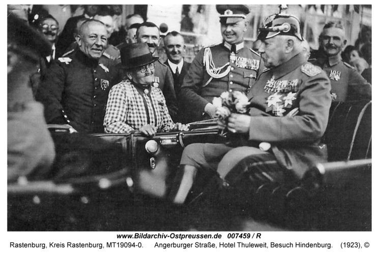 Rastenburg, Angerburger Straße, Hotel Thuleweit, Besuch von Hindenburg