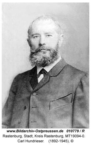 Rastenburg, Carl Hundrieser