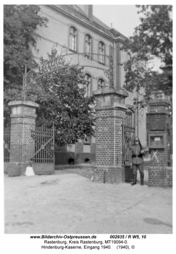 Rastenburg, Hindenburg-Kaserne, Eingang 1940