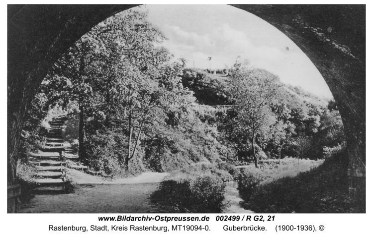 Rastenburg, Guberbrücke