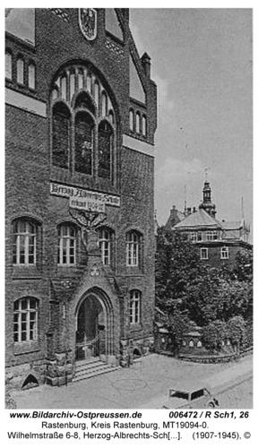 Rastenburg, Wilhelmstraße 6-8, Herzog-Albrechts-Schule, Haupteingang
