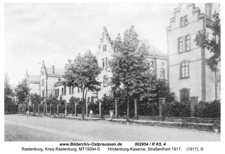 Rastenburg, Hindenburgstraße, Hindenburg-Kaserne, Straßenfront 1917