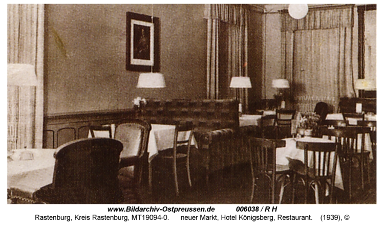 Rastenburg, Neuer Markt, Hotel Königsberg, Restaurant