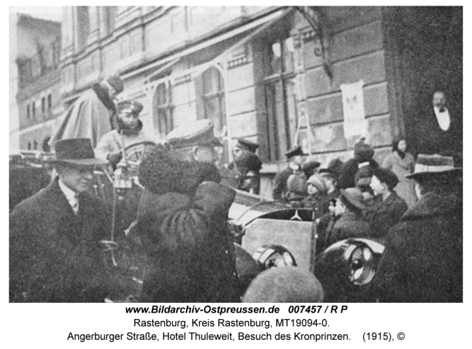 Rastenburg, Angerburger Straße, Hotel Thuleweit, Besuch des Kronprinzen