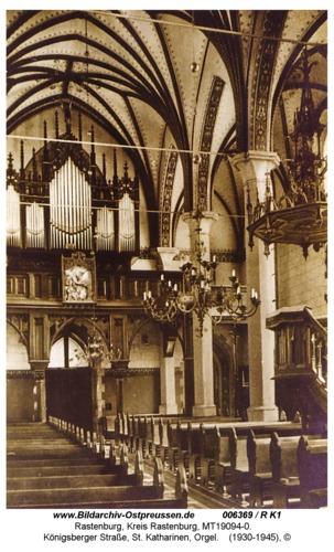 Rastenburg, Königsberger Straße, St. Katharinen, Orgel