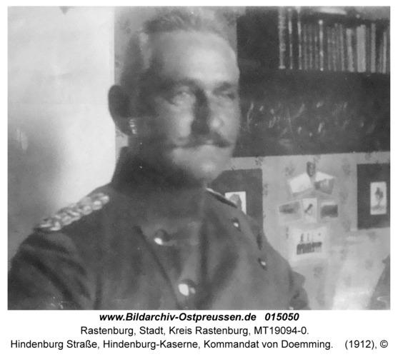 Rastenburg, Hindenburg Straße, Hindenburg-Kaserne, Kommandant von Doemming