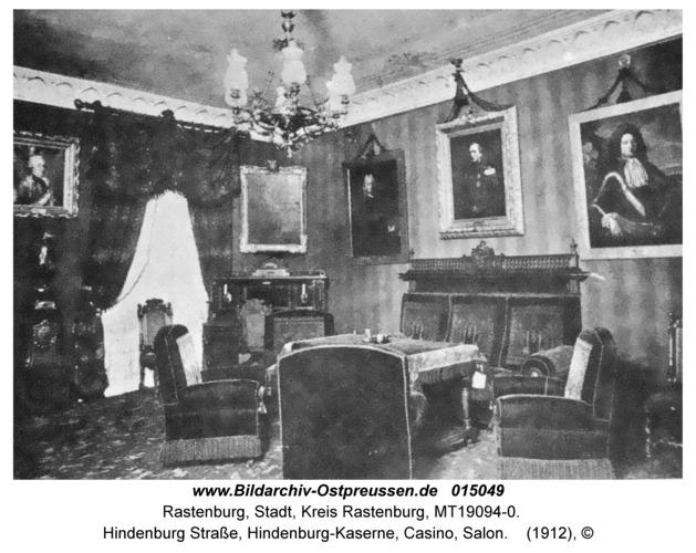 Rastenburg, Hindenburg Straße, Hindenburg-Kaserne, Casino, Salon