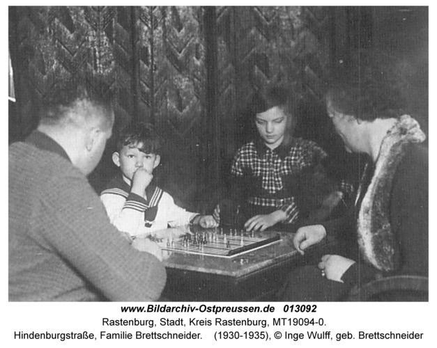 Rastenburg, Hindenburgstraße, Familie Brettschneider