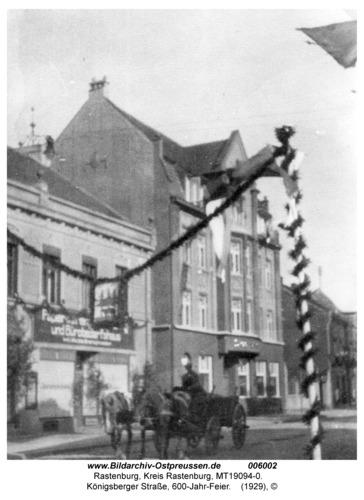Rastenburg, Königsberger Straße, 600-Jahr-Feier