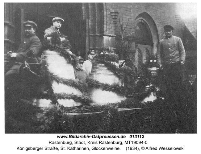 Rastenburg, Königsberger Straße, St. Katharinen, Glockenweihe