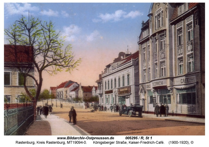 Rastenburg, Königsberger Straße, Kaiser-Friedrich-Café