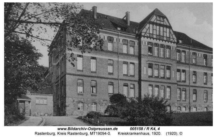 Rastenburg, Stiftstraße, Kreiskrankenhaus, 1920