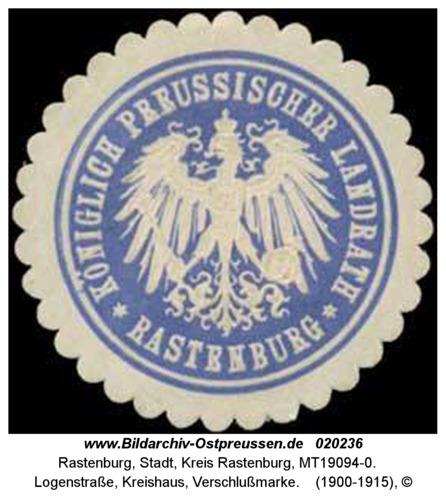 Rastenburg, Logenstraße, Kreishaus, Verschlußmarke