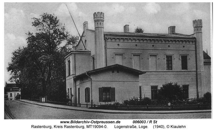 Rastenburg, Logenstraße, Freimaurerloge