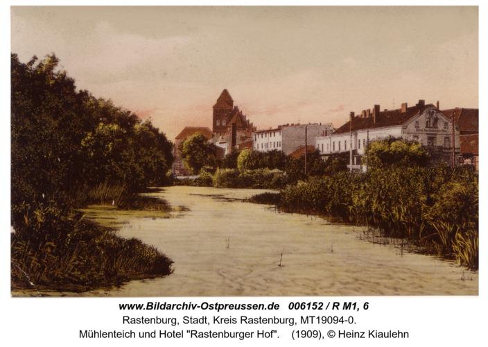 """Rastenburg, Mühlenteich und Hotel """"Rastenburger Hof"""""""