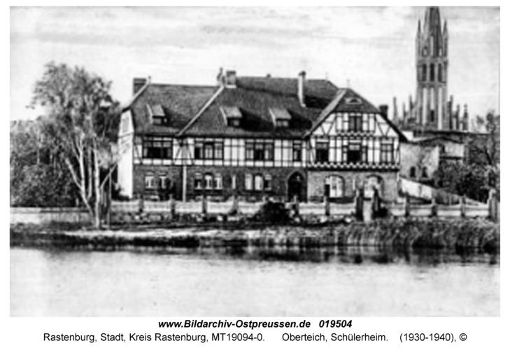 Rastenburg, Oberteich, Schülerheim