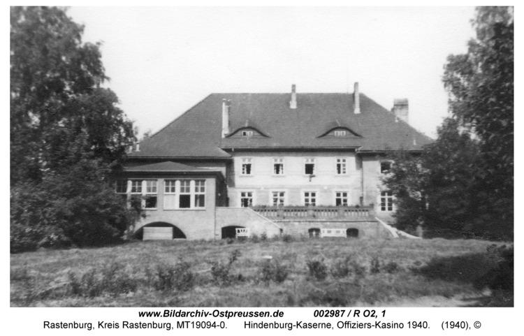 Rastenburg, Hindenburgstraße, Hindenburg-Kaserne, Offiziers-Kasino 1940