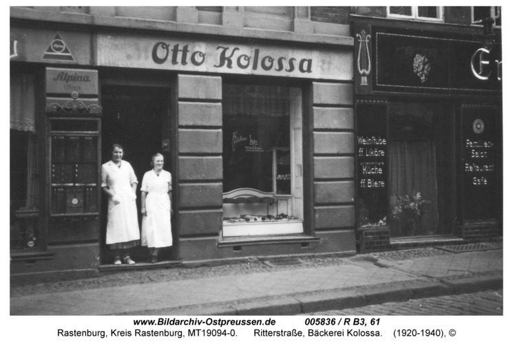 Rastenburg, Ritterstraße 3, Bäckerei Kolossa