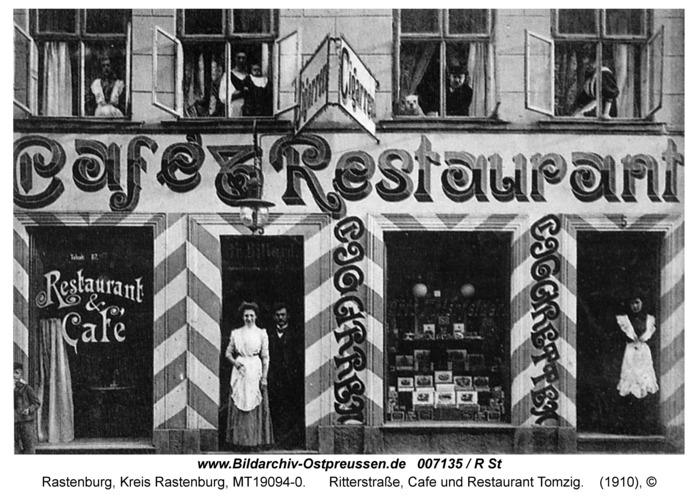 Rastenburg, Ritterstraße, Cafe und Restaurant Tomzig